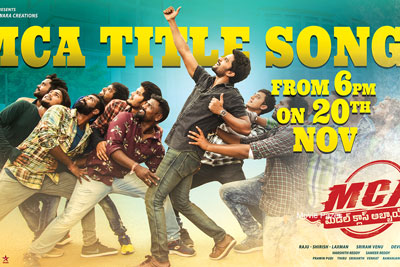 MCA Movie Title Song Launch Today at 6 PM