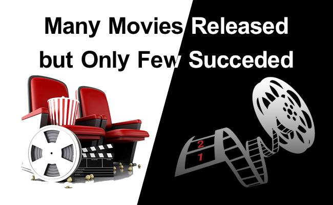 many-movies-released-but-only-a-few-succeeded