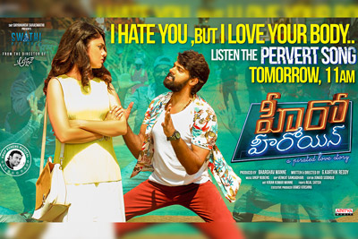 Pervert Song is out From Hero Heroine